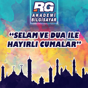 RG Akademi Bilgisayar Cuma Mesajı